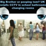 Nagytestvér vagy leskelődő? Térfigyelő kamerák az iskolai vécékbe és öltözőkbe