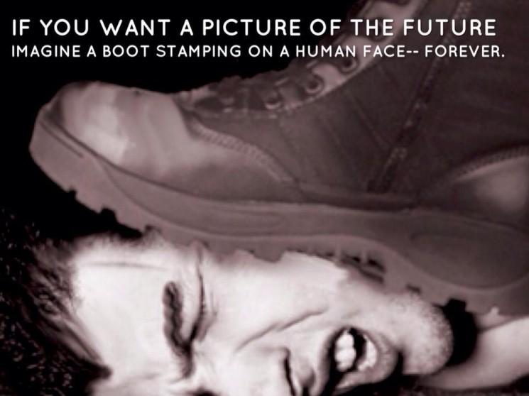 """""""Ha szeretnénk képet kapni a jövőről, képzeljünk el egy csizmát, amint egy ember arcára tapos – állandóan."""""""