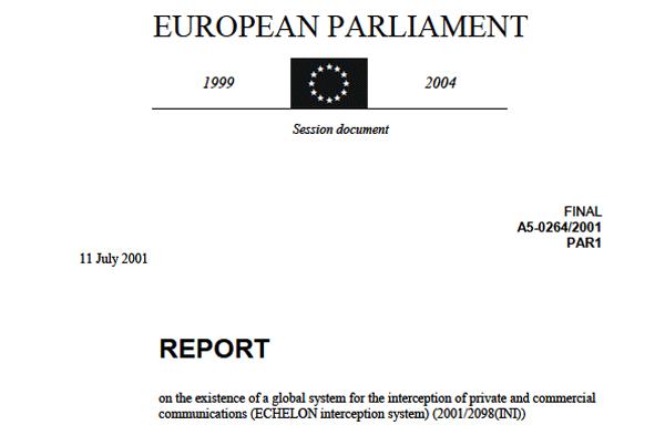 Jelentés a magán és üzleti kommunikációk globális lehallgatásáról (ECHELON lehallgatási rendszer)