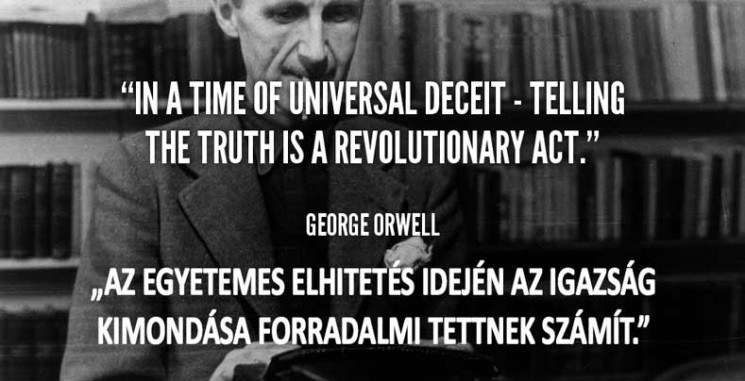 quote-George-Orwell-in-a-time-of-universal-deceit