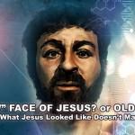 """Jézus """"új"""" arca vagy régi hazugság?"""